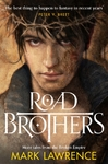 Road Brothers - Mark Lawrence (Paperback)