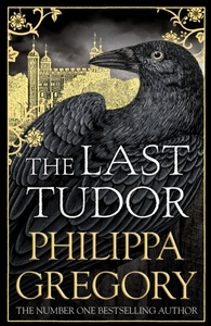 Last Tudor - Philippa Gregory (Hardcover)