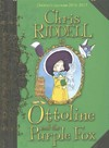 Ottoline and the Purple Fox - Chris Riddell (Hardcover)