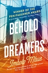 Behold the Dreamers - Imbolo Mbue (Paperback)