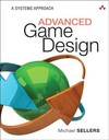 Advanced Game Design - Michael Sellers (Paperback)