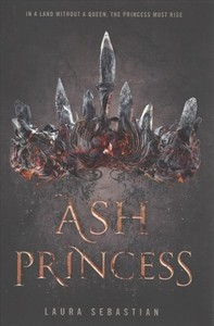 Ash Princess - Laura Sebastian (Hardcover)
