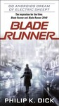 Blade Runner - Philip K. Dick (Paperback) Cover