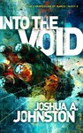Into the Void - Joshua A. Johnston (Paperback)