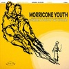 Morricone Youth - Sunrise: a Song of Two Humans / O.S.T. (Vinyl)