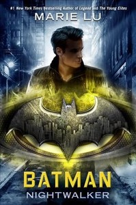 Batman Nightwalker - Marie Lu (Hardcover) - Cover
