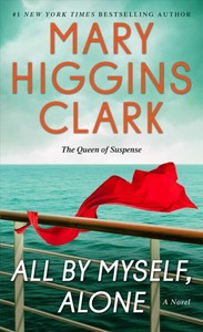 All by Myself, Alone - Mary Higgins Clark (Paperback)