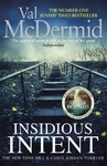 Insidious Intent - Val Mcdermid (Hardcover)