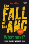 The Fall of the ANC Continues - Prince Mashele (Paperback)