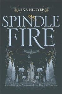 Spindle Fire - Lexa Hillyer (Paperback) - Cover