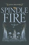 Spindle Fire - Lexa Hillyer (Paperback)