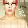 Pink - Can't Take Me Home (Vinyl)