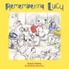 Remembering Lucy - Sarah Helton (Hardcover)