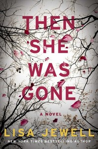 Then She Was Gone - Lisa Jewell (Hardcover)