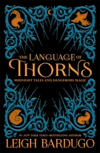 The Language of Thorns - Leigh Bardugo (Paperback) - Cover