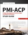 Pmi-Acp Project Management Institute Agile Certified Practitioner Exam Study Guide - Ashley Hunt (Paperback)