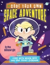 Code Your Own Space Adventure - Max Wainewright (Paperback)