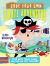 Code Your Own Pirate Adventure - Max Wainewright (Paperback)