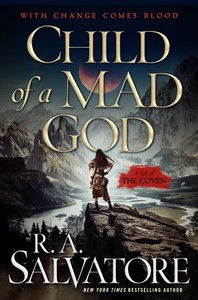 Child of a Mad God - R. A. Salvatore (Hardcover)