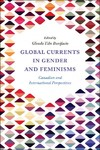 Global Currents in Gender and Feminisms - Glenda Tibe Bonifacio (Hardcover)