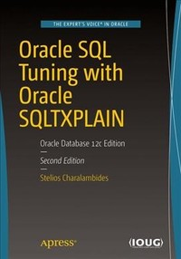 Oracle Sql Tuning With Oracle Sqltxplain - Stelios n. Charalambides (Paperback) - Cover