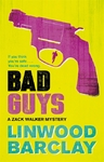 Bad Guys - Linwood Barclay (Paperback)