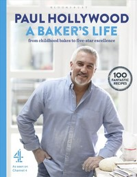 A Baker's Life - Paul Hollywood (Hardcover)