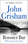 The Rooster Bar - John Grisham (Paperback)