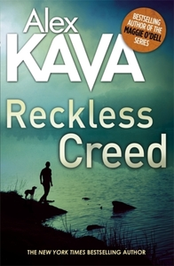 Reckless Creed - Alex Kava (Paperback)