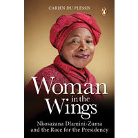 Woman in the Wings - Carien du Plessis (Trade Paperback)