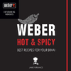 Weber's Hot and Spicy - Jamie Purviance (Paperback)