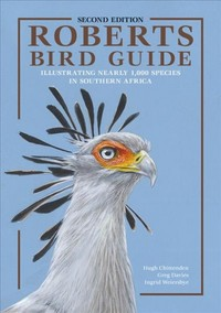 Roberts Bird Guide 2nd Edition - Hugh Chittenden (Hardcover) - Cover