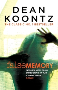 False Memory - Dean Koontz (Paperback) - Cover
