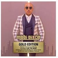 Mobi Dixon - Live the Music Gold Edition (CD)