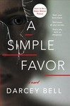 A Simple Favor - Darcey Bell (Paperback)