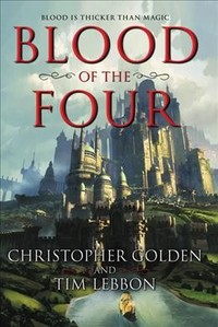 Blood of the Four - Christopher Golden (Hardcover)