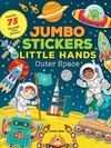 Jumbo Stickers For Little Hands: Outer Space - Jomike Tejido (Paperback)
