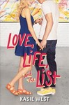 Love, Life, and the List - Kasie West (Hardcover)