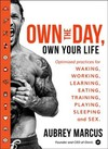 Own the Day, Own Your Life - Aubrey Marcus (Hardcover)