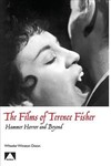 The Films of Terence Fisher - Wheeler Winston Dixon (Paperback)