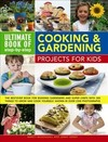 Ultimate Book of Step-By-Step Cooking & Gardening Projects For Kids - Nancy Mcdougall (Paperback)