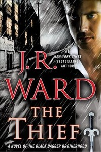 The Thief - J. R. Ward (Hardcover)