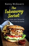 Takeaway Secret, 2nd Edition - Kenny Mcgovern (Paperback)