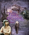 Dark Crystal the Ultimate Visual History - Caseen Gaines (Hardcover)