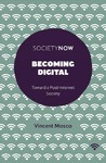 Becoming Digital - Vincent Mosco (Paperback)