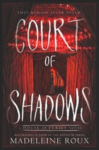 Court of Shadows - Madeleine Roux (Hardcover)