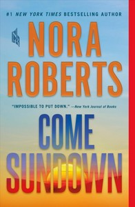 Come Sundown - Nora Roberts (Paperback)