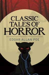 Classic Tales of Horror - Edgar Allan Poe (Paperback) - Cover