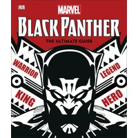 Marvel Black Panther the Ultimate Guide - Stephen Wiacek (Hardcover)