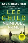 No Middle Name - Lee Child (Paperback)